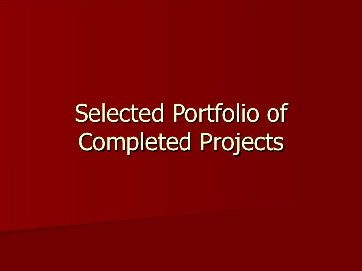 Selected Portfolio of Completed Projects