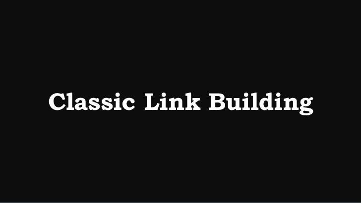 Content Marketing vs. Link Building: Linklove Boston 2012 Slide 2