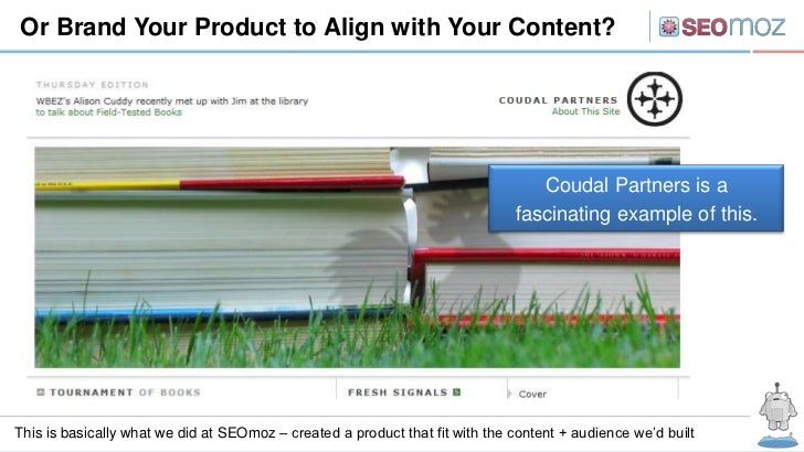 Or Brand Your Product to Align with Your Content?                                                                         ...