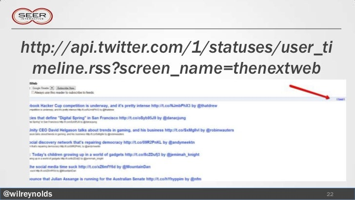 http://api.twitter.com/1/statuses/user_ti     meline.rss?screen_name=thenextweb@wilreynolds                               ...
