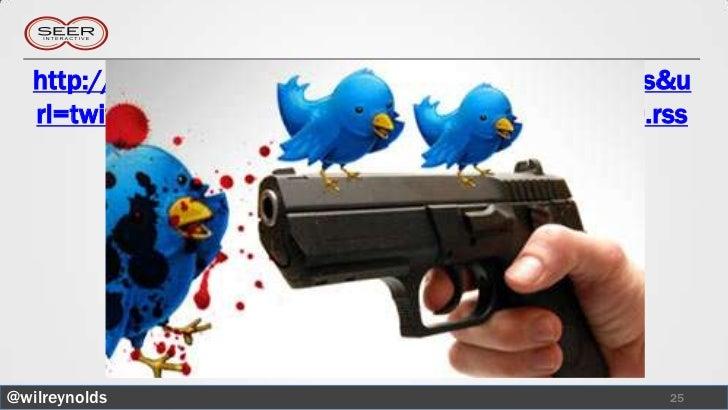 http://www.google.com/ig/directory?type=gadgets&u   rl=twitter.com/statuses/user_timeline/17795099.rss@wilreynolds        ...