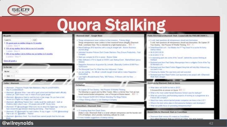 Quora Stalking@wilreynolds                    42