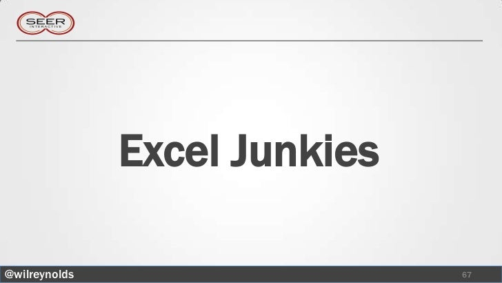 Excel Junkies@wilreynolds                   67