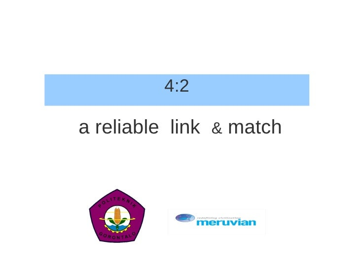 4:2a reliable link & match