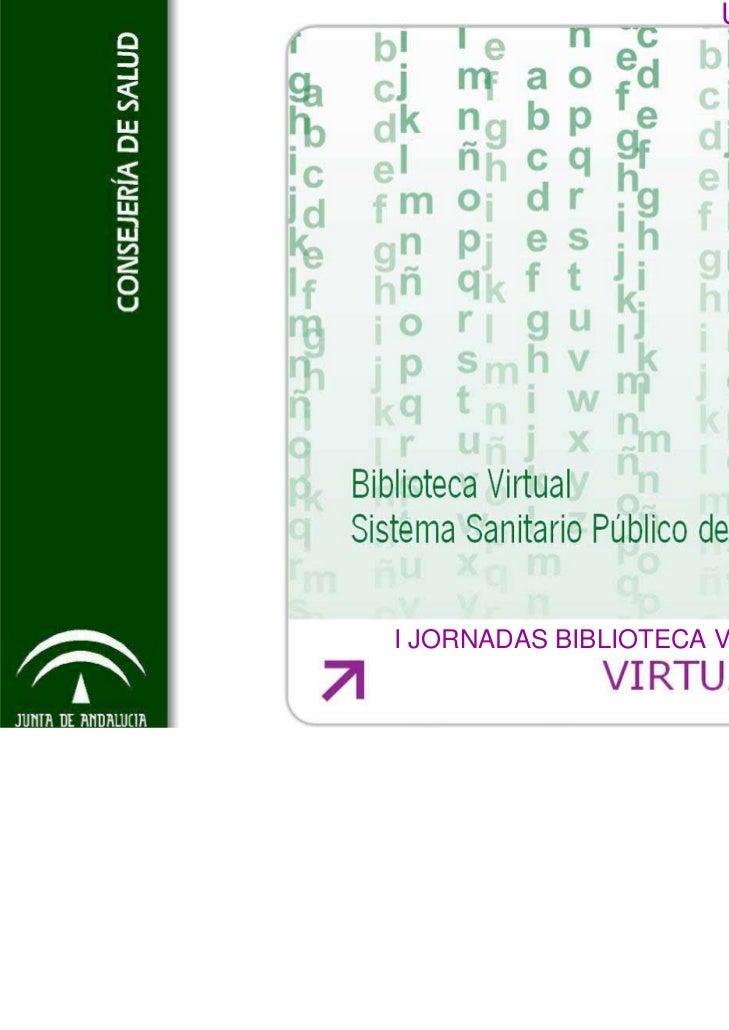 Utilidades Full TextI JORNADAS BIBLIOTECA VIRTUAL DEL SSPA