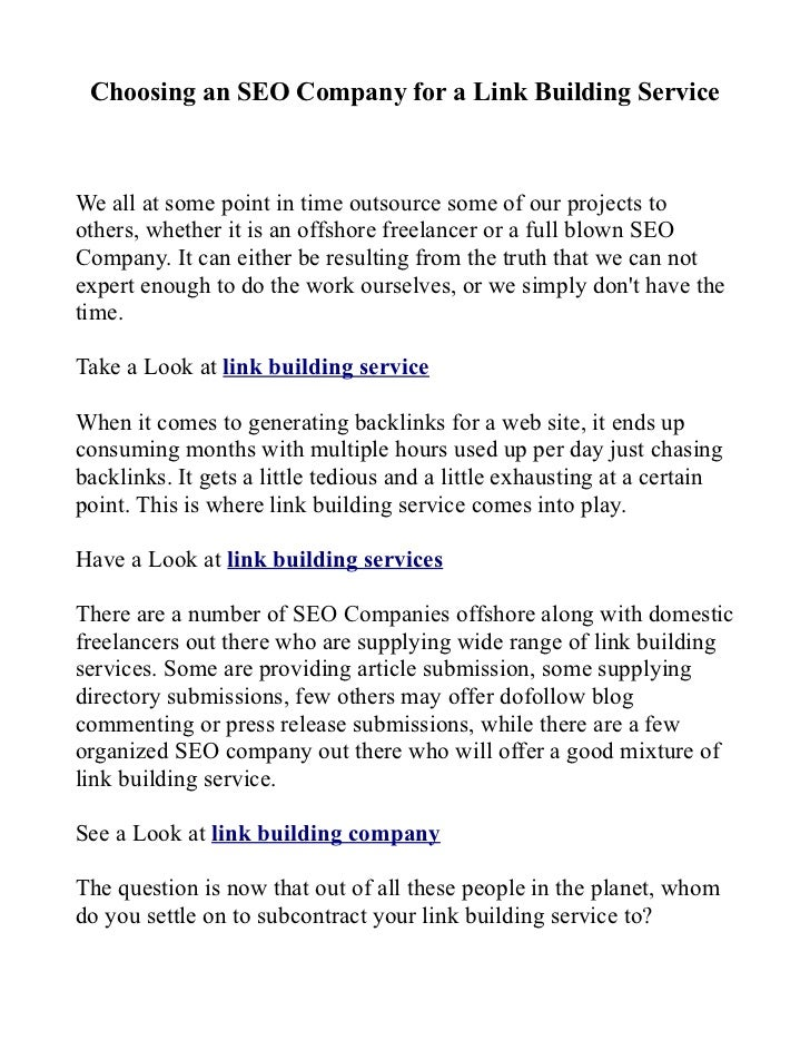 Choosing an SEO Company for a Link Building ServiceWe all at some point in time outsource some of our projects toothers, w...