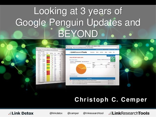 @linkdetox @cemper @lnkresearchtool Christoph C. Cemper Looking at 3 years of Google Penguin Updates and BEYOND