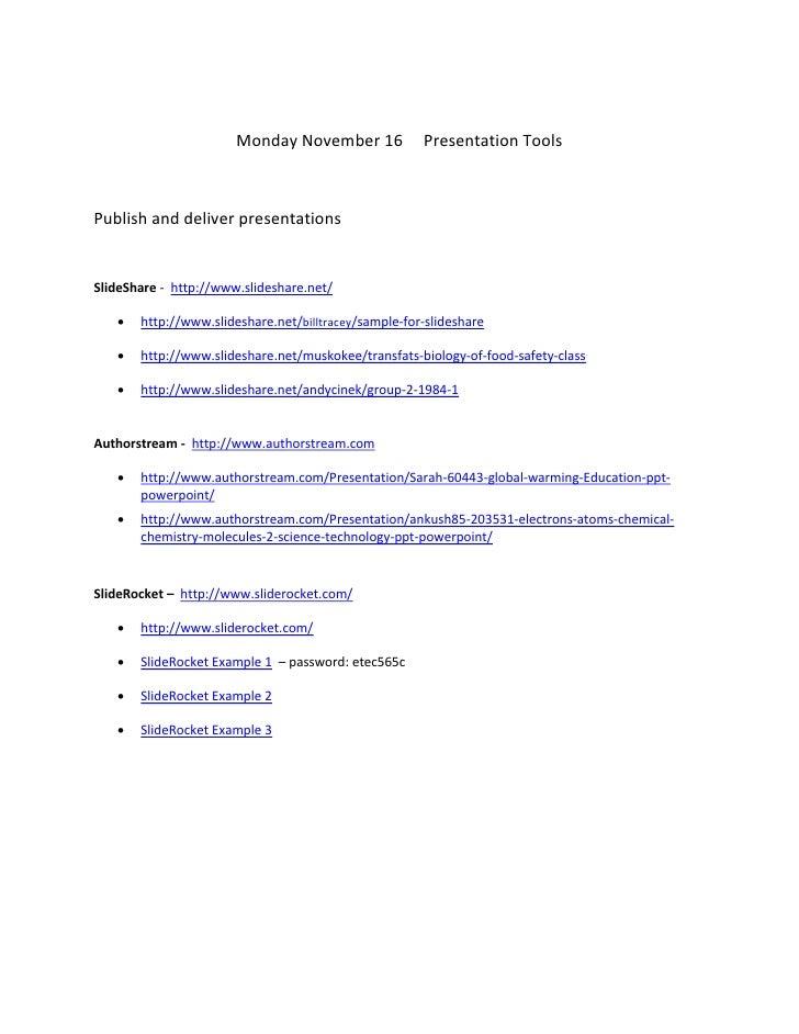 Monday November 16             Presentation Tools    Publish and deliver presentations   SlideShare - http://www.slideshar...