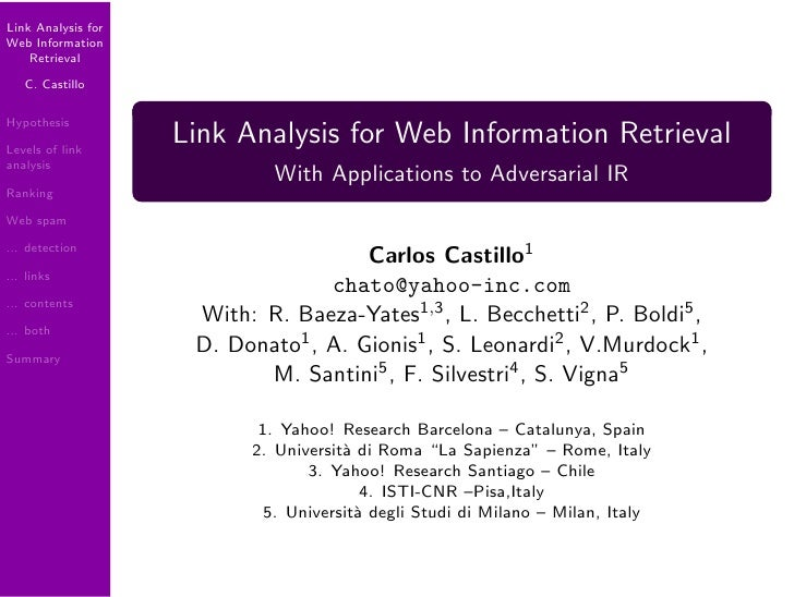 Link Analysis for Web Information     Retrieval     C. Castillo  Hypothesis                     Link Analysis for Web Info...
