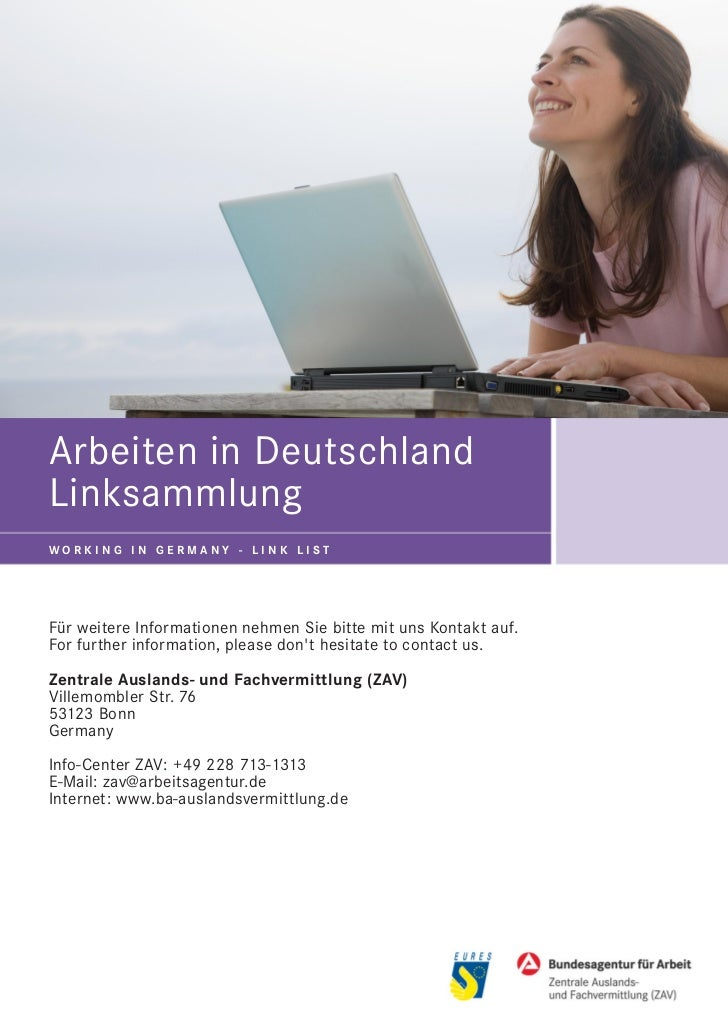 Arbeiten in DeutschlandLinksammlungWORKING IN GERMANY - LINK LISTFür weitere Informationen nehmen Sie bitte mit uns Kontak...