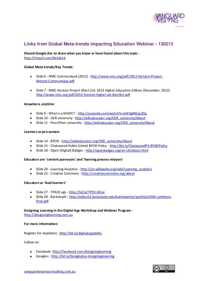 Links from Global Meta-trends impacting Education Webinar - 130213Shared Google doc to share what you know or have found a...