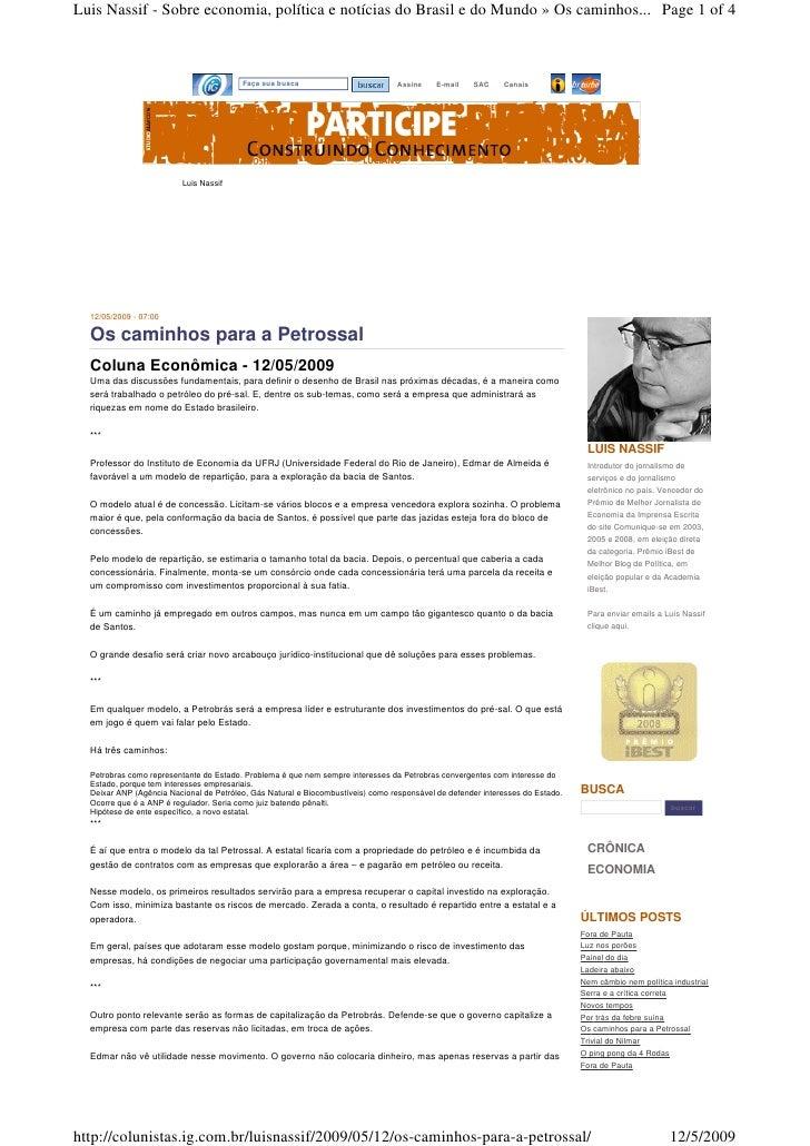 Luis Nassif - Sobre economia, política e notícias do Brasil e do Mundo » Os caminhos... Page 1 of 4                       ...