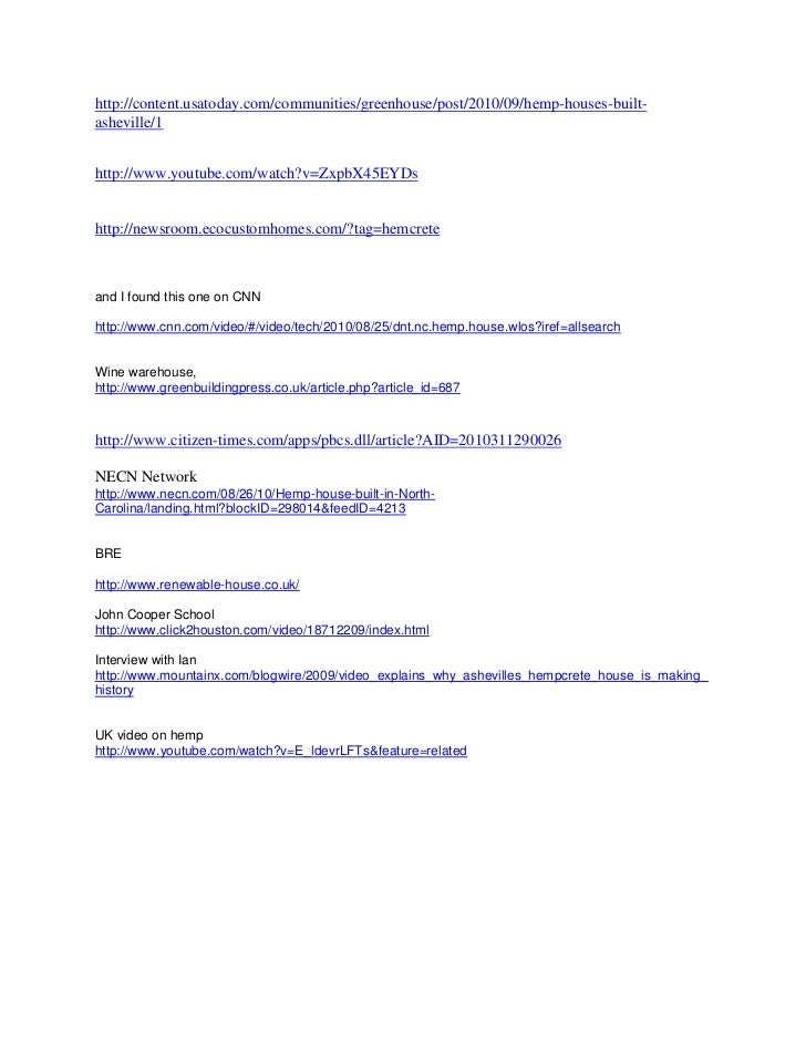 "HYPERLINK ""http://content.usatoday.com/communities/greenhouse/post/2010/09/hemp-houses-built-asheville/1"" o ""http://conte..."