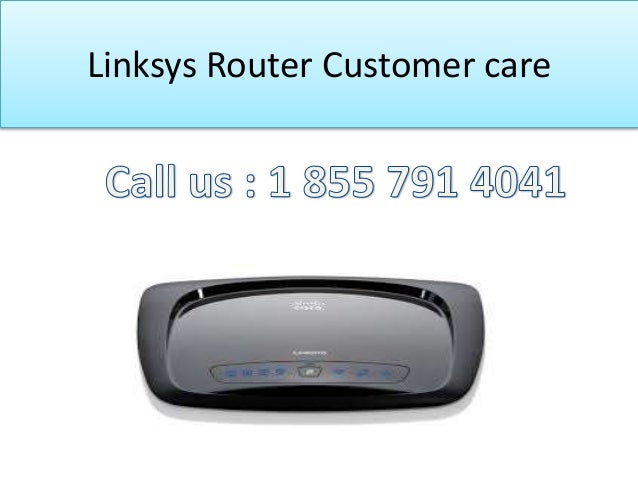 Linksys Customer Care Number