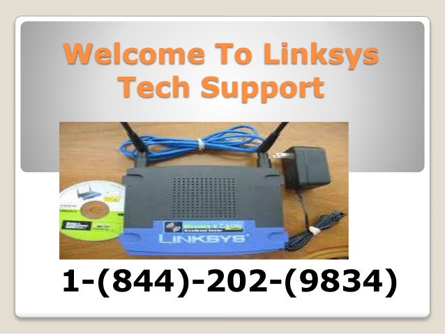 Linksys Router Tech Support|1-844-202-9834|Number