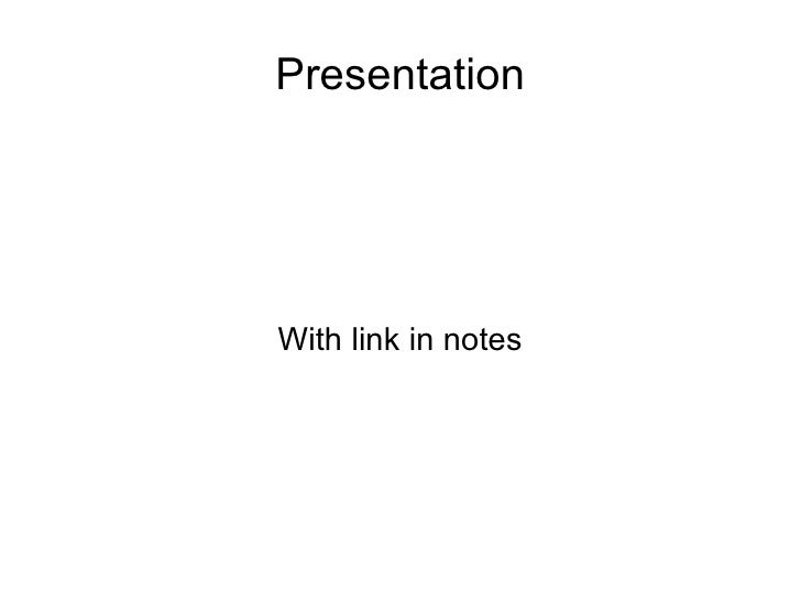 Presentation With link in notes