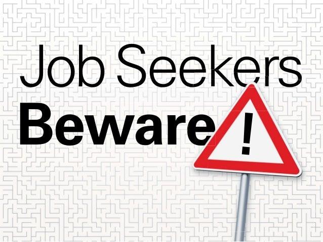 JobSeekers Beware !