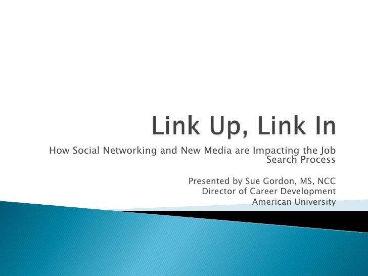 How Social Networking and New Media are Impacting the Job                                           Search Process        ...