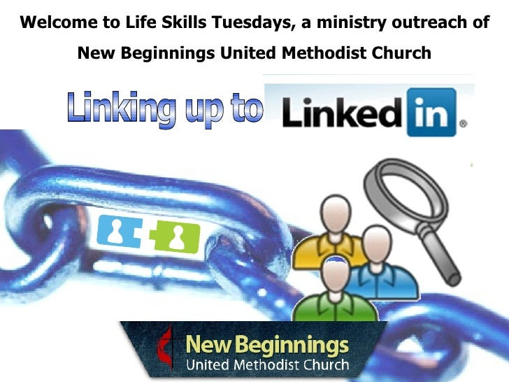Welcome to Life Skills Tuesdays, a ministry outreach of New Beginnings United Methodist Church Linking up to