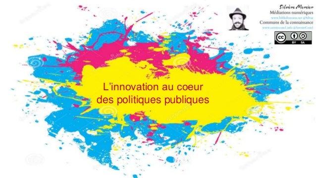 L'innovation au coeur des politiques publiques