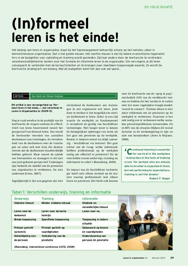 De Vrije Ruimte(In)formeelleren is het einde!Het belang van leren in organisaties staat bij het topmanagement behoorlijk s...