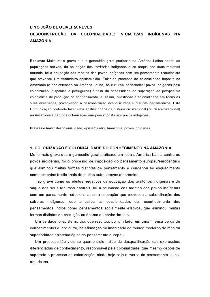 LINO JOÃO DE OLIVEIRA NEVESDESCONSTRUÇÃO             DA    COLONIALIDADE:           INICIATIVAS       INDÍGENAS        NAA...