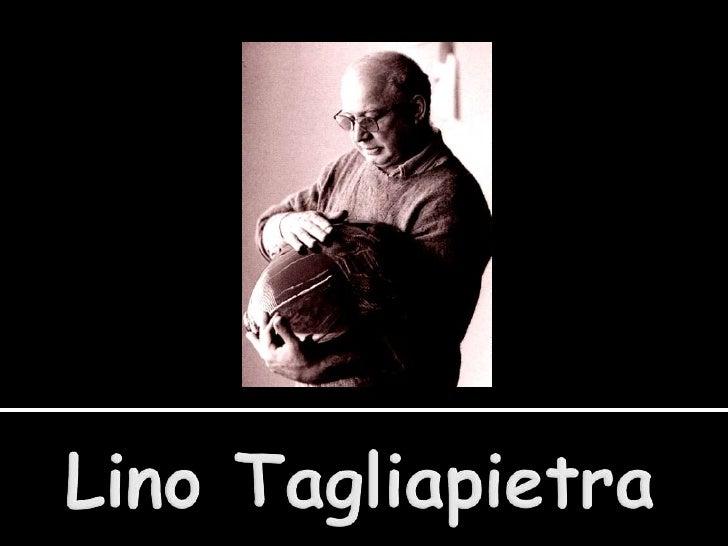 Lino Tagliapietra<br />