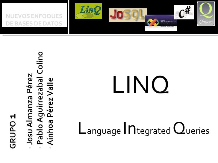 <ul><li>LINQ  </li></ul><ul><li>L anguage  In tegrated  Q ueries </li></ul>