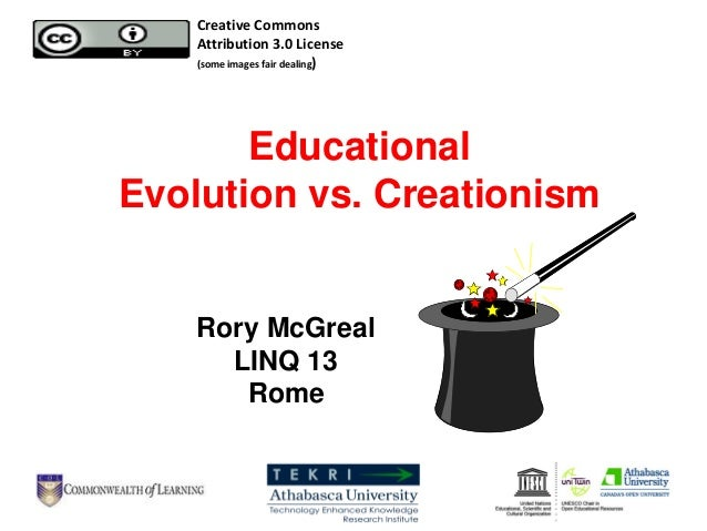 EducationalEvolution vs. CreationismRory McGrealLINQ 13RomeCreative CommonsAttribution 3.0 License(some images fair dealing)