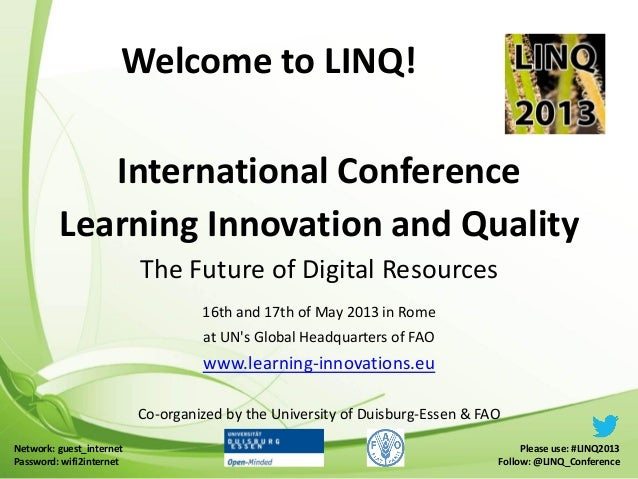 International ConferenceLearning Innovation and QualityThe Future of Digital Resources16th and 17th of May 2013 in Romeat ...