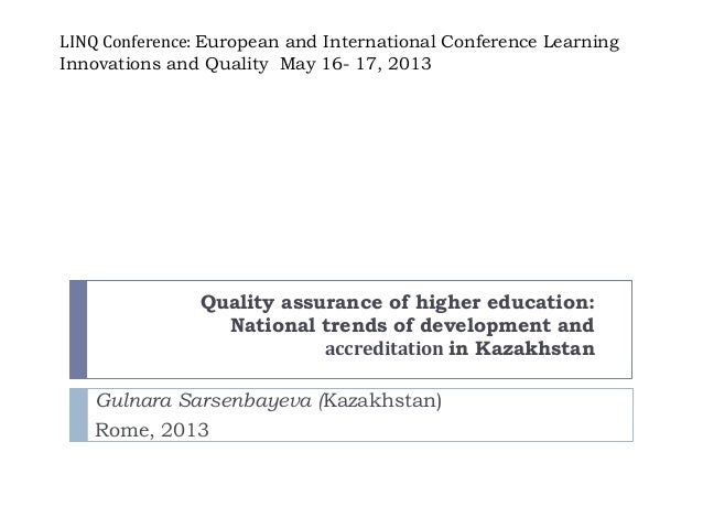 LINQ Conference: European and International Conference LearningInnovations and Quality May 16- 17, 2013Quality assurance o...
