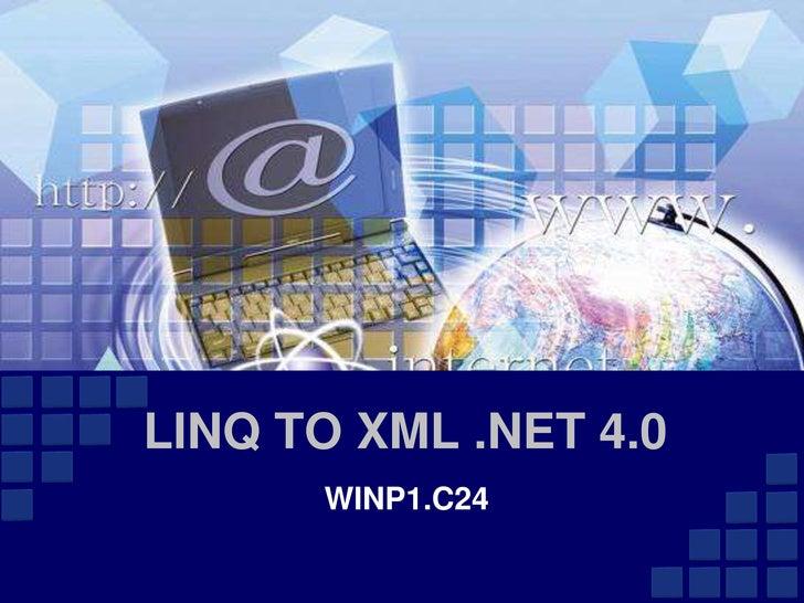 LINQ TO XML .NET 4.0      WINP1.C24