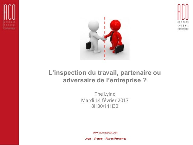L Inspection Du Travail Adversaire Ou Partenaire