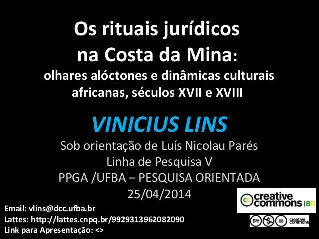 Os rituais jurídicosOs rituais jurídicos na Costa da Minana Costa da Mina:: olhares alóctones e dinâmicas culturais africa...