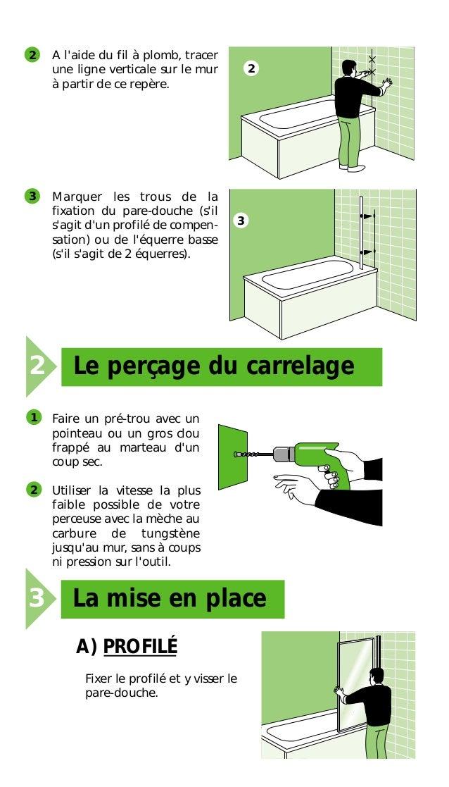 L'installation d'un pare douche sur une baignoire Slide 3
