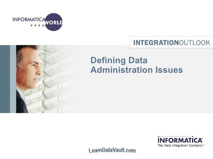 Defining Data Administration Issues