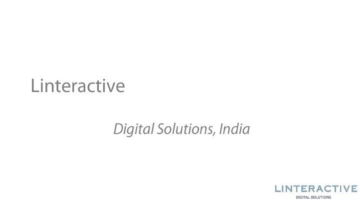 Linteractive<br />Digital Solutions, India<br />