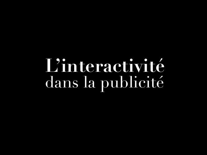 L'interactivitédans la publicité