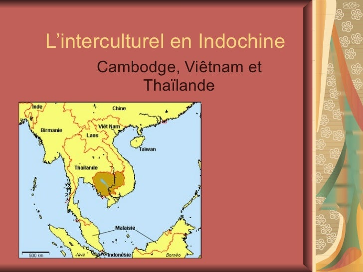 L'interculturel en Indochine Cambodge, Viêtnam et Thaïlande