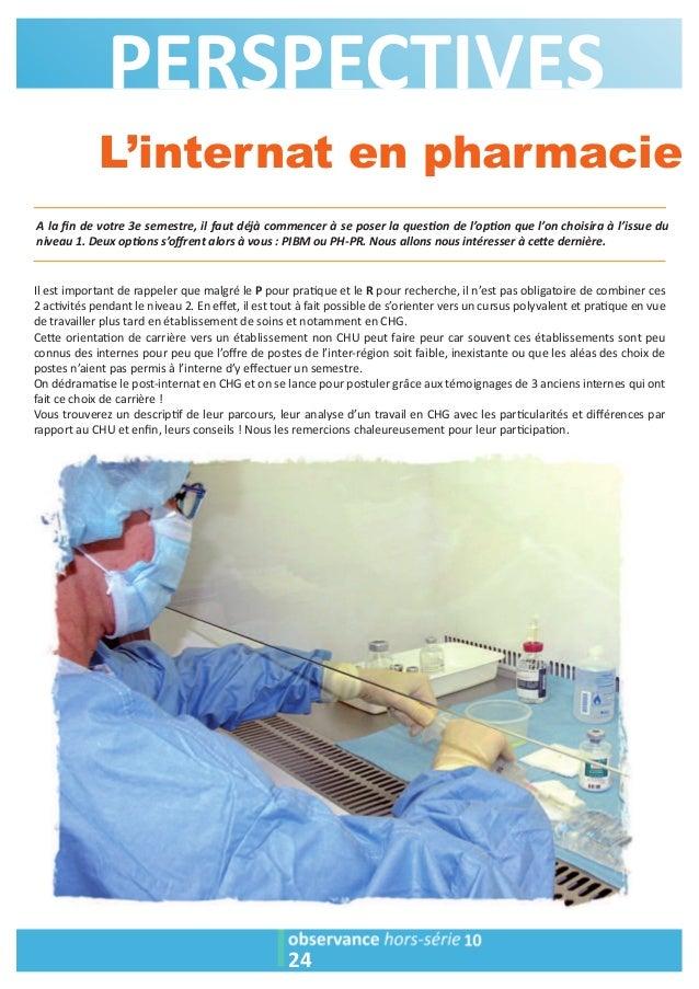 PERSPECTIVES  L'internat en pharmacie  A la fin de votre 3e semestre, il faut déjà commencer à se poser la ques2on de l'op...