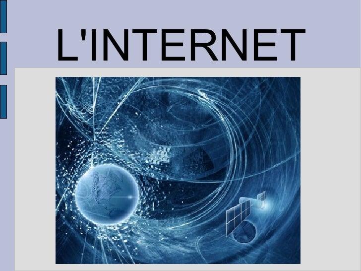 L'INTERNET