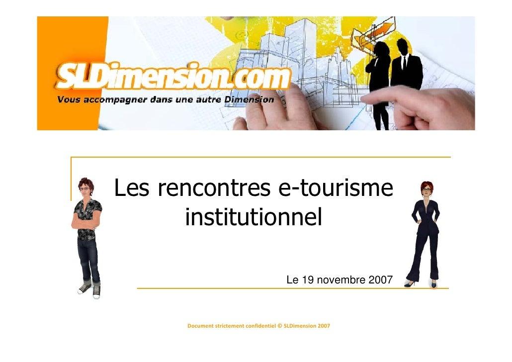 Les rencontres e-tourisme       institutionnel                                            Le 19 novembre 2007          Doc...
