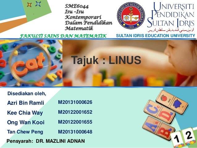 SME6044 Isu –Isu Kontemporari Dalam Pendidikan Matematik FAKULTI SAINS DAN MATEMATIK  SULTAN IDRIS EDUCATION UNIVERSITY  T...