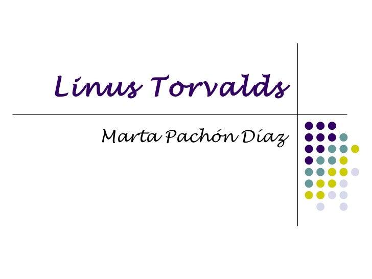 Linus Torvalds Marta Pachón Díaz