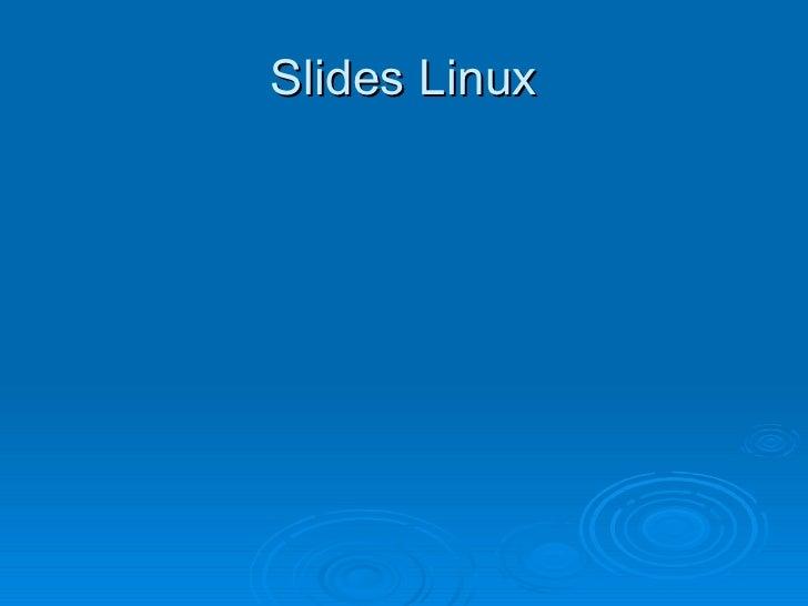 Slides Linux