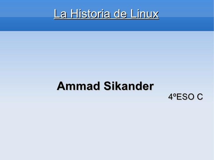 La Historia de Linux Ammad Sikander   4ºESO C
