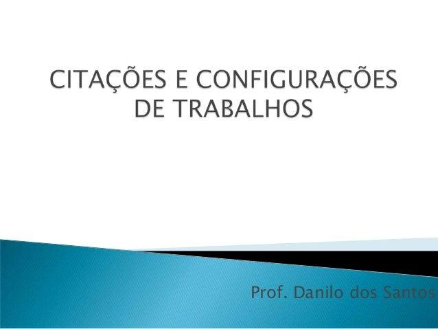 Prof. Danilo dos Santos