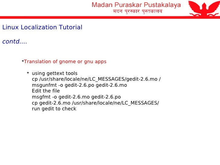 Linux and Localization Tutorial Paras pradhan Senior Linux