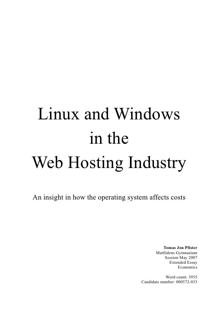Linux and Windows        in the Web Hosting Industry An insight in how the operating system affects costs                 ...