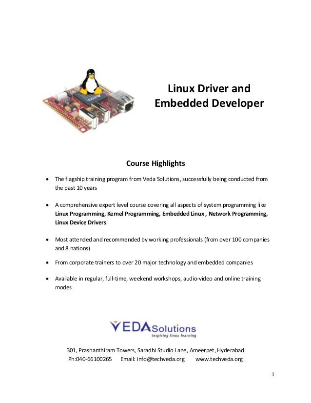 Linux Driver and Embedded Developer  Course Highlights   The flagship training program from Veda Solutions, successfully ...